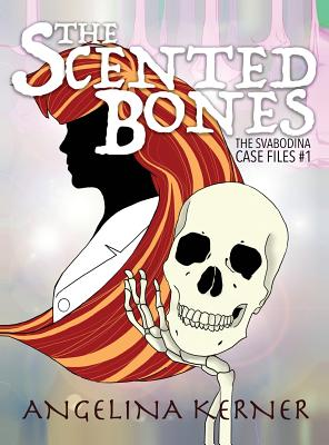 Cover for The Scented Bones