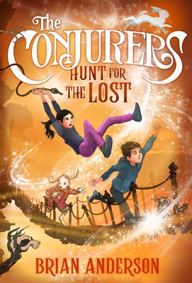 The Conjurers #2: Hunt for the Lost Cover Image
