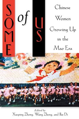 Some of Us: Chinese Women Growing Up in the Mao Era Cover Image
