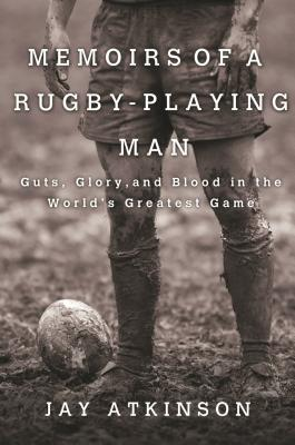 Memoirs of a Rugby-Playing Man Cover