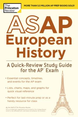 ASAP European History: A Quick-Review Study Guide for the AP Exam (College Test Preparation) Cover Image