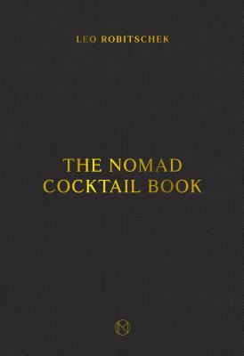 The NoMad Cocktail Book Cover Image