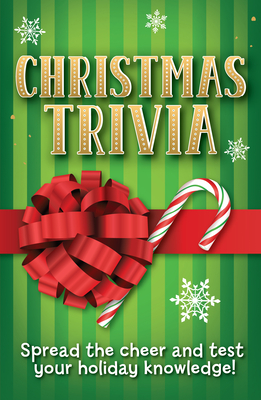 Christmas Trivia: Spread the Cheer and Test Your Holiday Knowledge! Cover Image