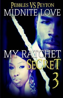 My Ratchet Secret 3: Pebbles VS Peyton Cover Image