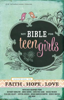 Bible for Teen Girls-NIV: Growing in Faith, Hope, and Love Cover Image
