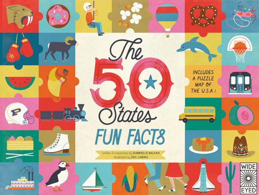 The 50 States: Fun Facts: Celebrate the people, places and food of the U.S.A! Cover Image