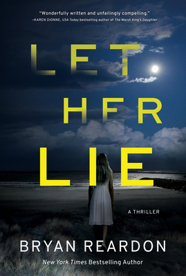 Let Her Lie: A Novel Cover Image