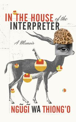In the House of the Interpreter: A Memoir Cover Image
