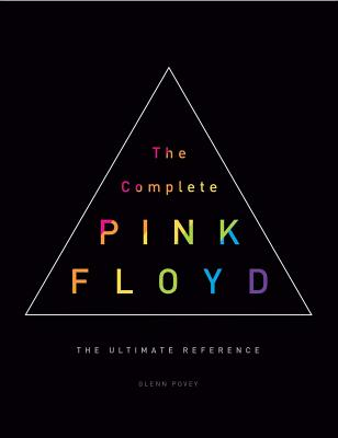 The Complete Pink Floyd: The Ultimate Reference Cover Image