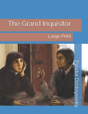 The Grand Inquisitor: Large Print Cover Image