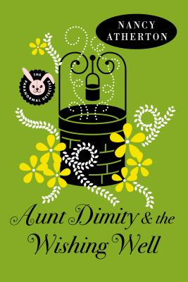 Aunt Dimity and the Wishing Well Cover Image
