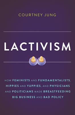 Cover for Lactivism