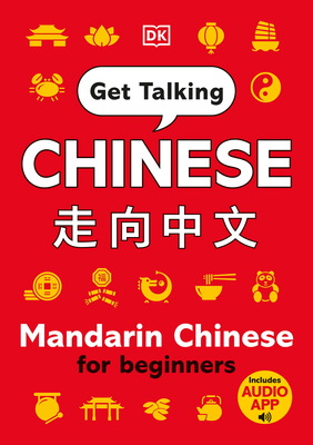 Get Talking Chinese: Mandarin Chinese for Beginners Cover Image