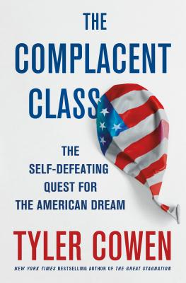 Cover for The Complacent Class