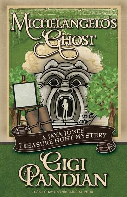 Michelangelo's Ghost (Jaya Jones Treasure Hunt Mystery #4) Cover Image