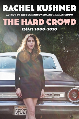 The Hard Crowd: Essays 2000-2020 Cover Image