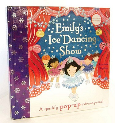 Emily's Ice Dancing Show: A Sparkly Pop-Up Extravaganza! cover
