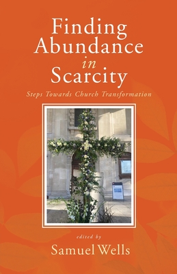 Finding Abundance in Scarcity: Steps Towards Church Transformation A HeartEdge Handbook Cover Image