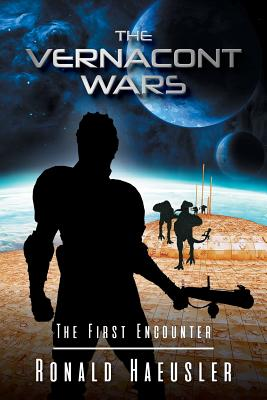 The Vernacont Wars: The First Encounter Cover Image