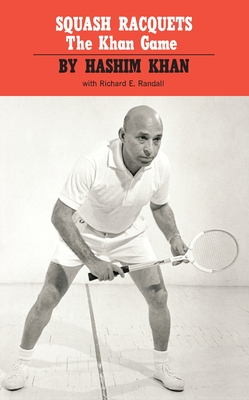 Squash Racquets: The Khan Game (Revised) Cover Image