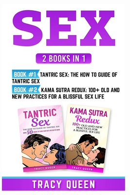 Sex: 2 Books in 1: Tantric Sex and Kama Sutra Redux Cover Image