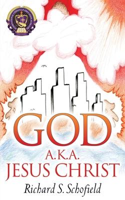 Cover for God A.K.A. Jesus Christ
