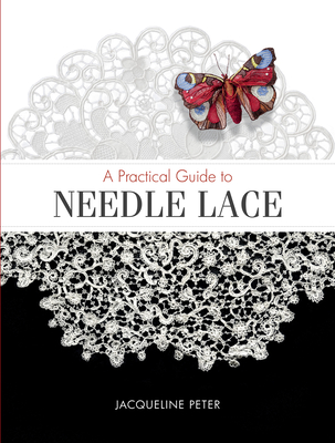 A Practical Guide to Needle Lace Cover Image