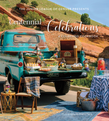 Centennial Celebrations: A Colorado Cookbook Cover Image