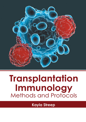Transplantation Immunology: Methods and Protocols Cover Image
