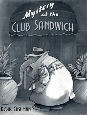 Mystery at the Club Sandwich Cover