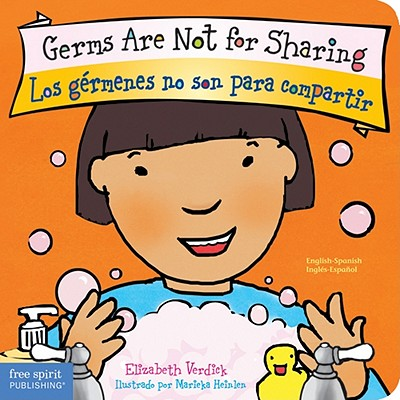 Germs Are Not for Sharing / Los gérmenes no son para compartir (Best Behavior® Board Book Series) Cover Image