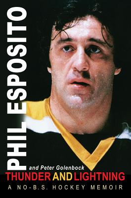 Thunder and Lightning: A No-B.S. Hockey Memoir Cover Image