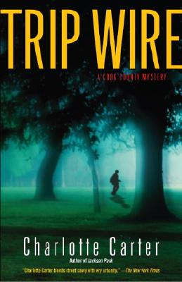 Trip Wire: A Cook County Mystery Cover Image