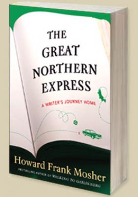 The Great Northern Express: A Writer's Journey Home Cover Image