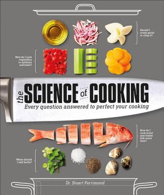The Science of Cooking: Every Question Answered to Perfect Your Cooking Cover Image