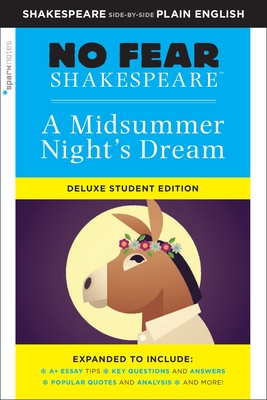 Midsummer Night's Dream: No Fear Shakespeare Deluxe Student Edition, 29 (Sparknotes No Fear Shakespeare #29) Cover Image