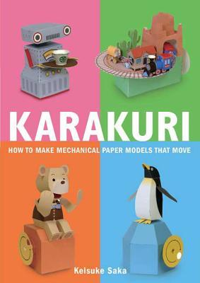Karakuri: How to Make Mechanical Paper Models That Move Cover Image