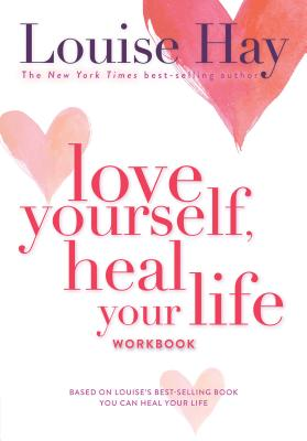 Love Yourself, Heal Your Life Workbook Cover Image