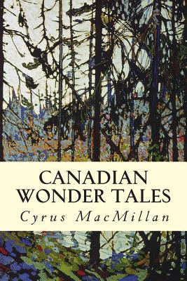 Canadian Wonder Tales Cover Image