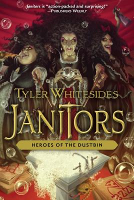Heroes of the Dustbin (Janitors #5) Cover Image