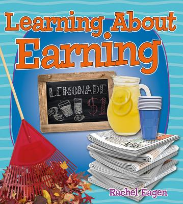 Learning about Earning (Money Sense: An Introduction to Financial Literacy) Cover Image