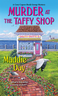 Murder at the Taffy Shop (A Cozy Capers Book Group Mystery #2) Cover Image