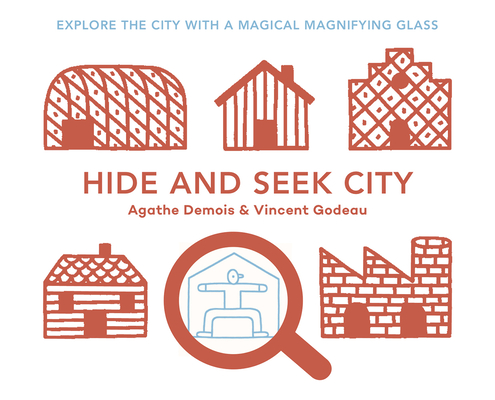 Hide and Seek City: Explore the City with a Magical Magnifiying Glass Cover Image