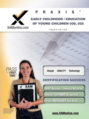 Praxis Early Childhood/Education of Young Children 020, 022 Teacher Certification Test Prep Study Guide Cover