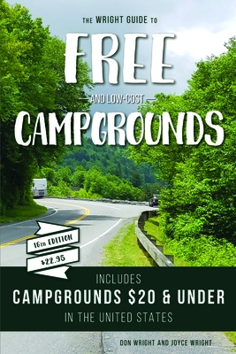 The Wright Guide to Free and Low-Cost Campgrounds: Includes Campgrounds $20 and Under in the United States Cover Image