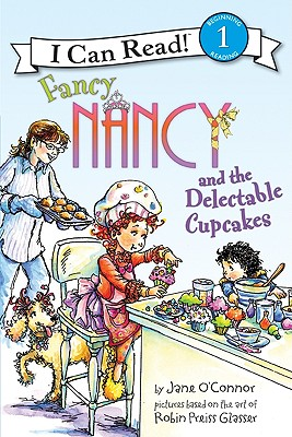 Fancy Nancy and the Delectable Cupcakes Cover Image