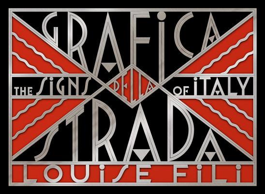 Grafica della Strada: The Signs of Italy Cover Image