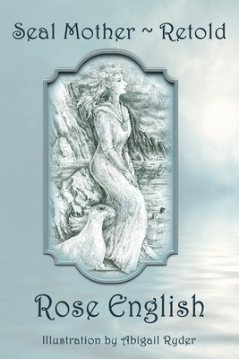 Seal Mother Retold Cover Image