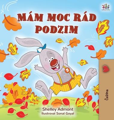 I Love Autumn (Czech Children's Book) Cover Image
