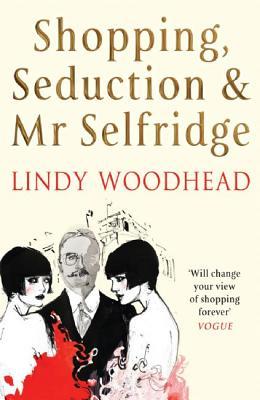 Shopping, Seduction & Mr Selfridge Cover Image
